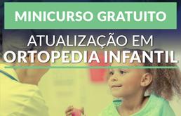 Minicurso de Atualização em Ortopedia Infantil